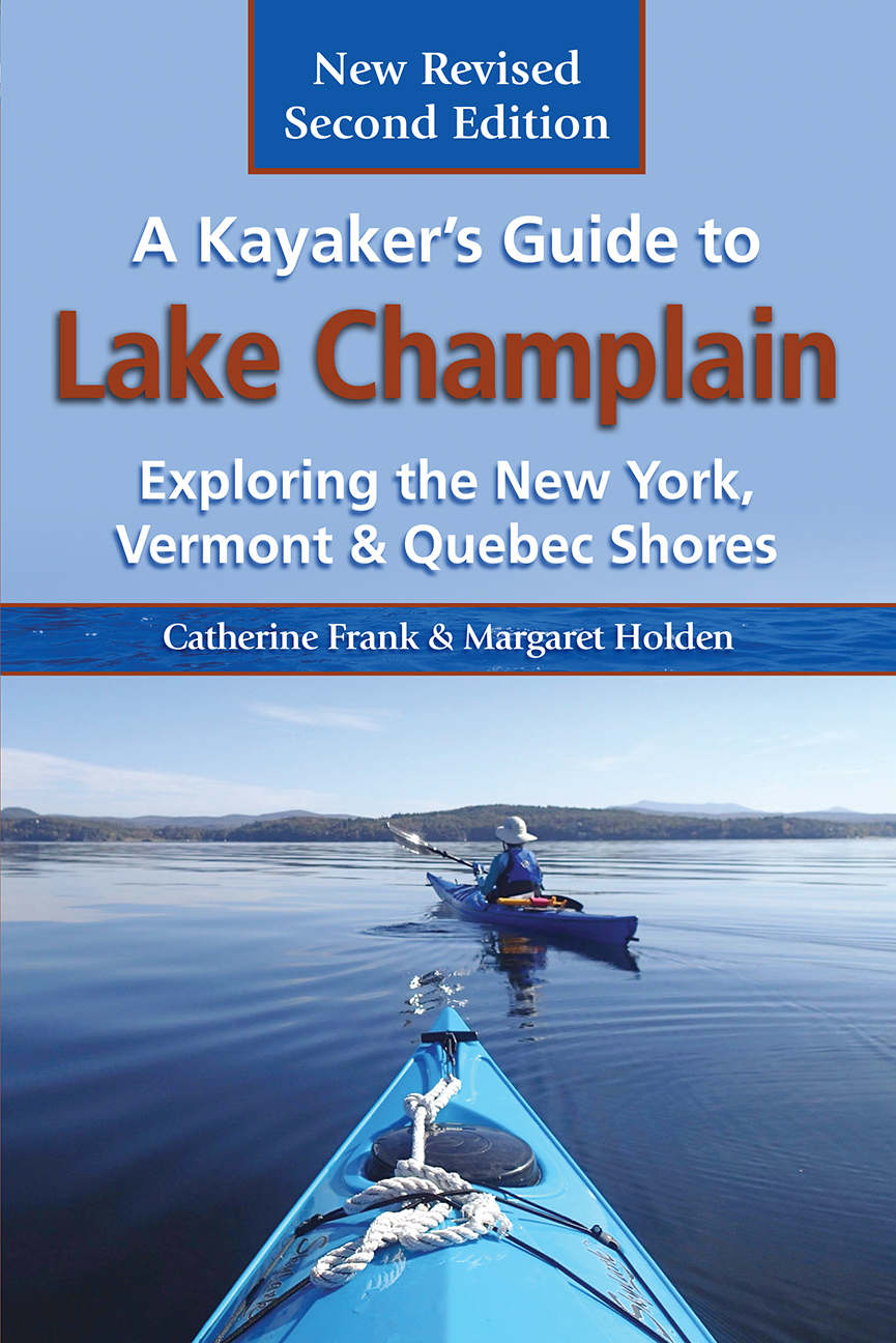 A Kayaker's Guide to Lake Champlain, 2ND EDITION